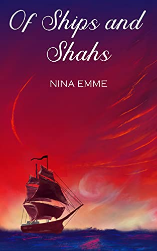 Free: OF SHIPS AND SHAHS