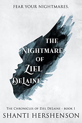 Free: The Nightmare of Ziel DeLaine