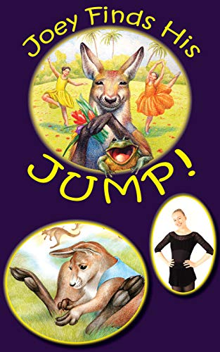 Joey Finds His Jump!: A Dance-It-Out Creative Movement Story for Young Movers