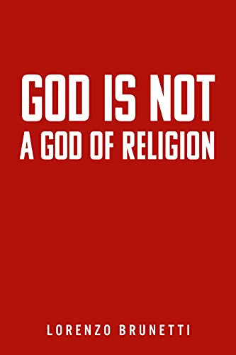 Free: God Is Not A God Of Religion