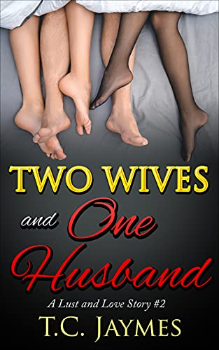 Two Wives and One Husband