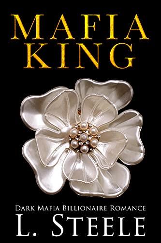 Mafia King: Dark Mafia Billionaire Romance (Arranged Marriage Book 1)
