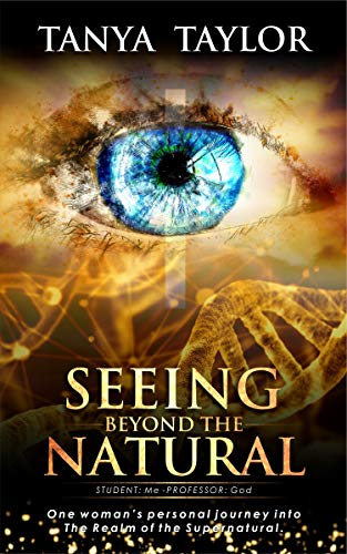 Seeing Beyond The Natural