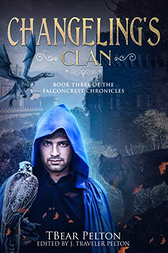 Changeling's Clan: Book Three of the Falconcrest Chronicles
