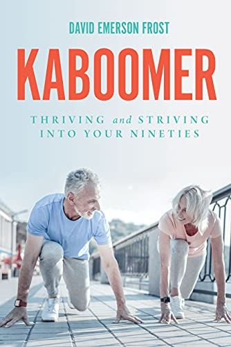 KABOOMER: Thriving and Striving into your 90s