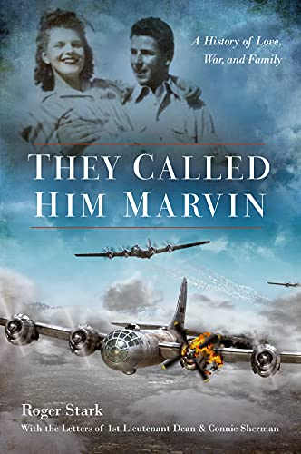 They Called Him Marvin: A History of Love, War, and Family