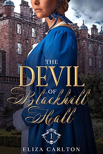 The Devil of Blackhill Hall – Part 1