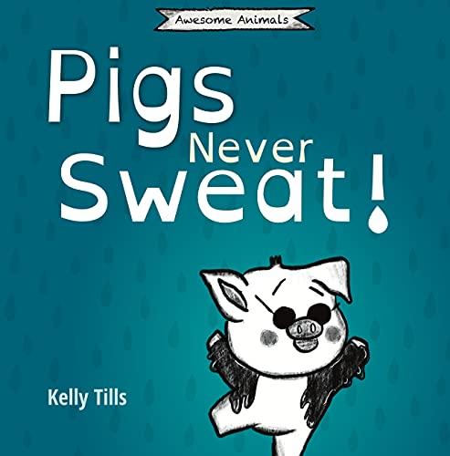 Free: Pigs Never Sweat