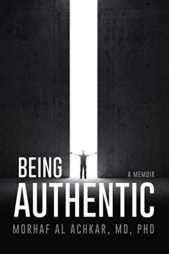 Free: Being Authentic: A Memoir