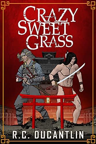 Crazy Sweet Grass