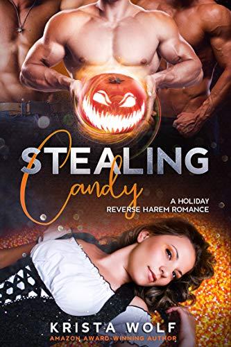 Stealing Candy: A Reverse Harem Romance