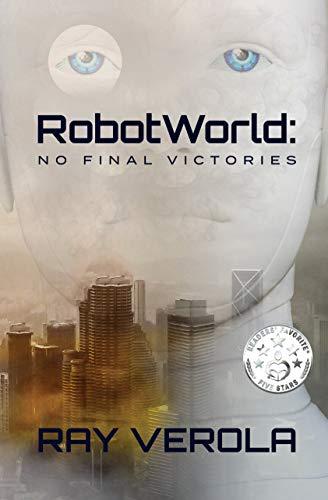 Free: RobotWorld: No Final Victories