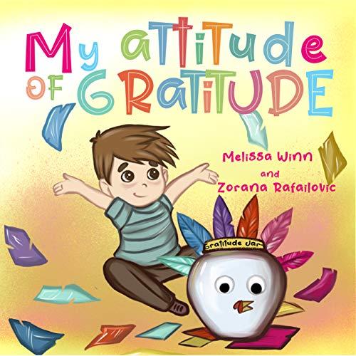 Free: My Attitude of Gratitude