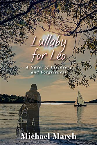 Lullaby for Leo: A Novel of Discovery and Forgiveness